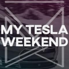 My Tesla Weekend