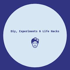 Diy, Experiments & Life Hacks