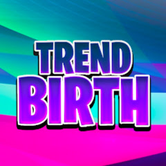 Trend Birth