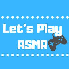 Let's Play ASMR