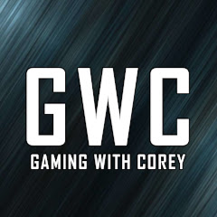 Gaming With Corey