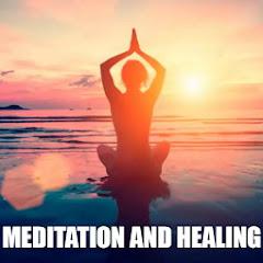 瞑想と癒し - Meditation and Healing