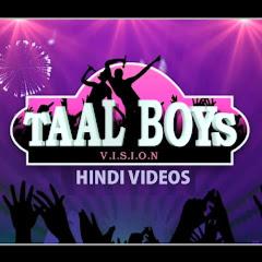 Taalboys Vision - Hindi New Songs