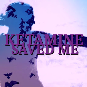 Ketamine Saved Me