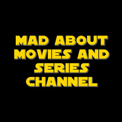 Mad about movies and series