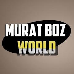 Murat Boz World