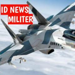 ID NEWS MILITER