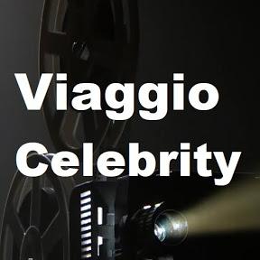 Viaggio Celebrity