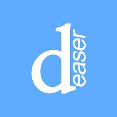 Deaser