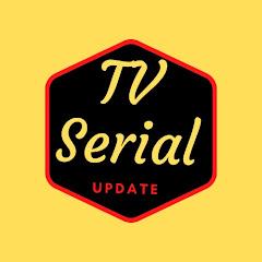 Tv Serial Update