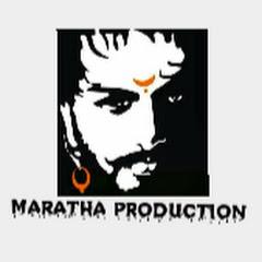 MARATHA production