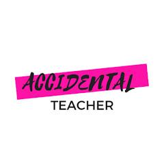 Accidental Teacher