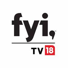 FYI TV18.