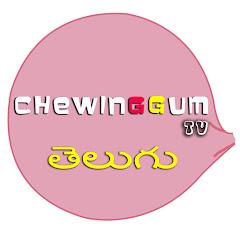ChewingGum TV TELUGU