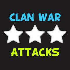 Clan War Attacks - Clash of Clans