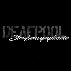 Deafpool Straßensymphonie