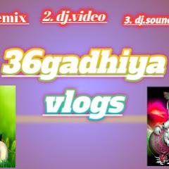 36Gadhiya vlogs