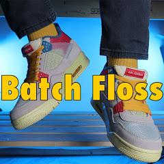 Batch Floss