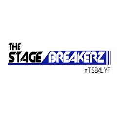 The Stage BreakerZ