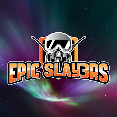 Epic Slay3rs