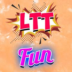 LTT - FUN