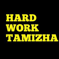 Hard work tamizha