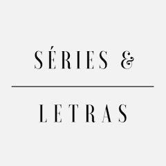 Séries & Letras