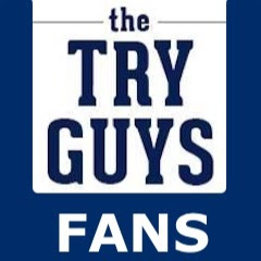 Try Guys Fans