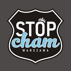 Stop Cham Warszawa