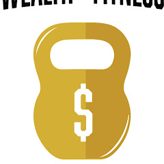Wealth & Fitness Lifestyle