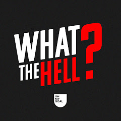 What The Hell? - Oh My Goal