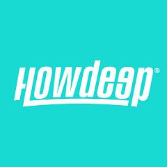 HOWDEEP