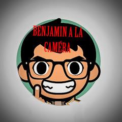 Benjamin a la caméra