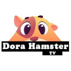 Dora Hamster TV