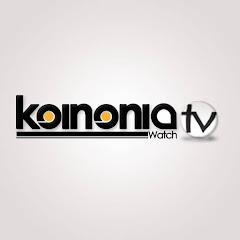 KOINONIA WATCH TV