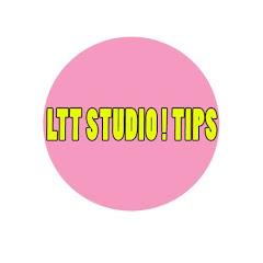 LTT STUDIO ! TIPS