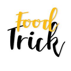 food- trick
