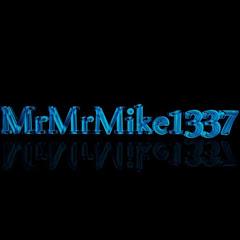 MrMrMike1337