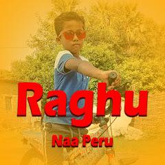 Raghu Naa Peru