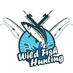Wild Fish Hunting