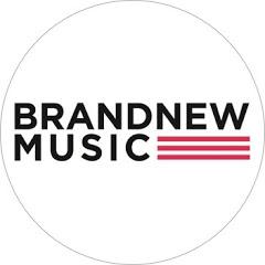BRANDNEW MUSIC