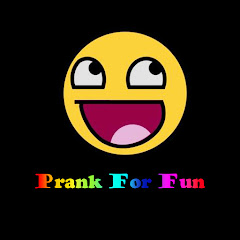 Prank For Fun