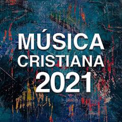 Éxitos Cristianos 2021