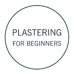 Plastering For Beginners