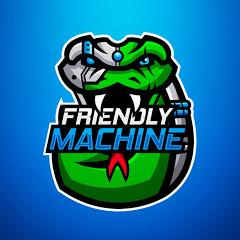 FriendlyMachine
