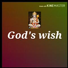 God's wish