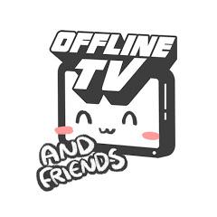 Offline TV & Friends