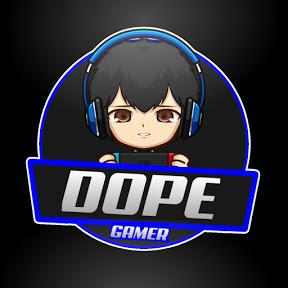 Dope Gamer