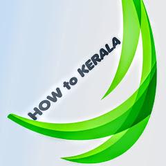 How To kerala