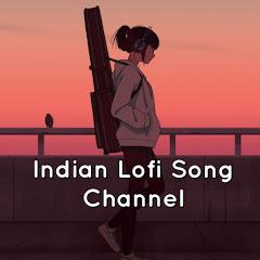 Indian Lofi Song Channel